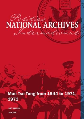 Mao Tse-Tung from 1944 to 1971, 1971