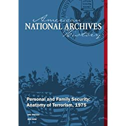 Personal and Family Security: Anatomy of Terrorism, 1975