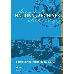 Surveillance Techniques, 1972