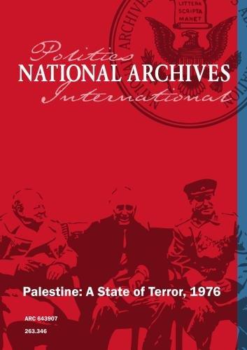 Palestine: A State of Terror, 1976