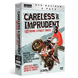 Careless and Imprudent: Extreme Street Bikes