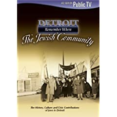 Detroit Remember When: The Jewish Community