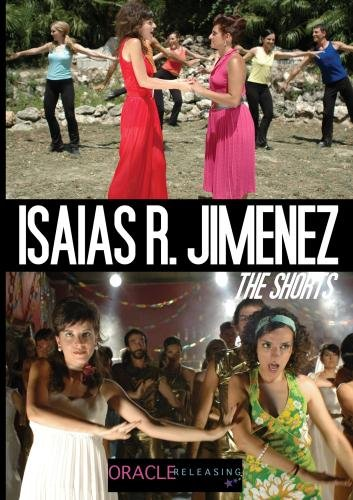 Isa�as R. Jim�nez: The Shorts