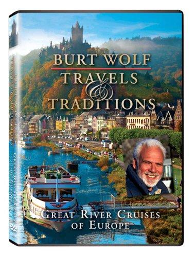 Burt Wolf: Great River Cruises of Europe