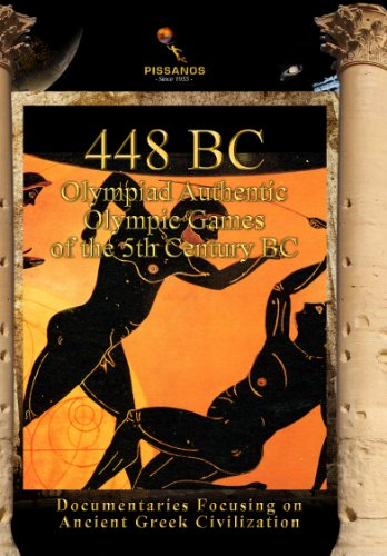 448 BC Olympiad Authentic Olympic Games of the 5th Century BC