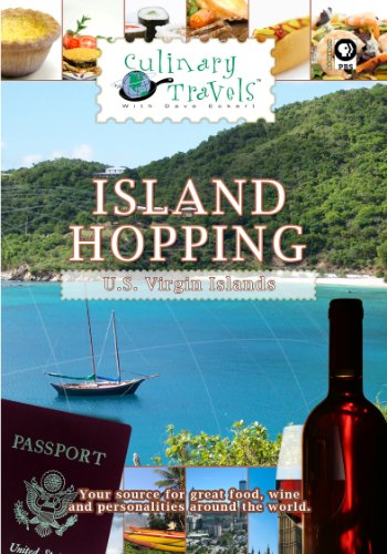 Culinary Travels Island Hopping US Virgin Islands