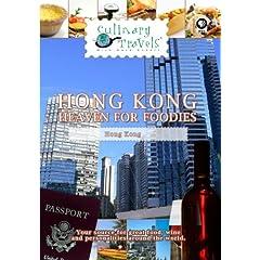 Culinary Travels Hong Kong-Heaven for Foodies