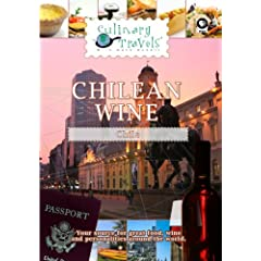 Culinary Travels Chilean Wine