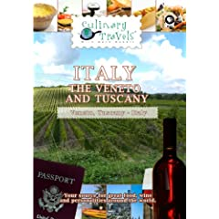 Culinary Travels Travels Italy-The Veneto and Tuscany The Veneto, Italy, Tuscany, Italy