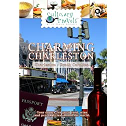Culinary Travels Charming Charleston Charleston, South Carolina