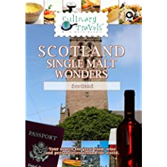 Culinary Travels Scotland-Single Malt Wonders