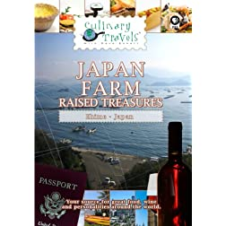 Culinary Travels Japan-Farm-Raised Treasures