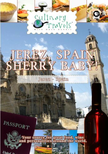 Culinary Travels Jerez, Spain-Sherry Baby!