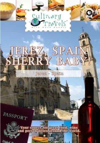 Culinary Travels Jerez, Spain-Sherry Baby!