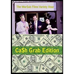 The WorSub Films Variety Hour Cash Grab Edition