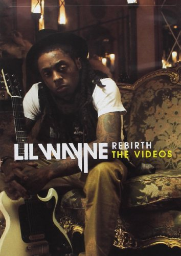 Lil Wayne: Rebirth - The Videos