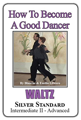 WALTZ - Silver Standard (Intermediate II-Advanced)