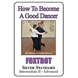 FOXTROT - Silver Standard (Intermediate II - Advanced)