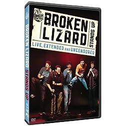 Broken Lizard: Stands Up