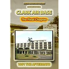 Clark Air Base (Final Chapter)