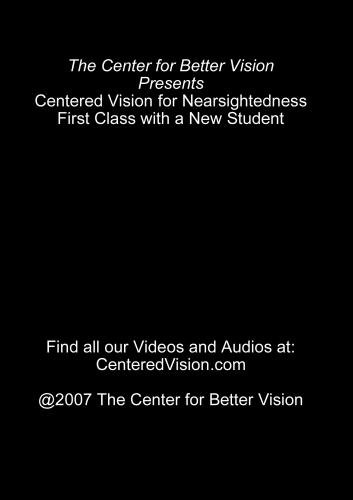 Centered Vision for Nearsightedness