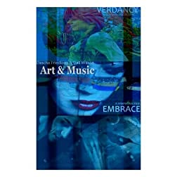 Art & Music: Verdancy, Embrace, Sacred Circle