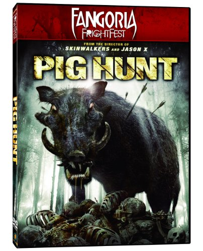 Fangoria FrightFest Presents - Pig Hunt