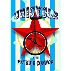 Unicycle with Patrick Connor
