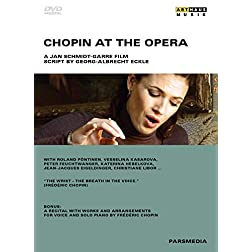 Chopin at the Opera