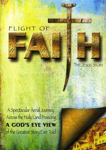 Flight of Faith: The Jesus Story (Ws)