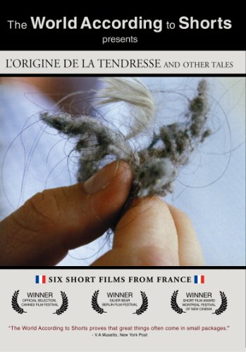 L'origine de la tendresse and Other Tales