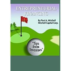 Entrepreneurial Financing:Tips from Investors
