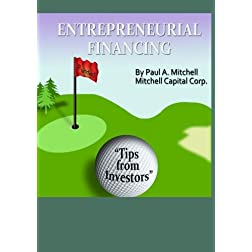 Entrepreneurial Financing:Tips from Investors