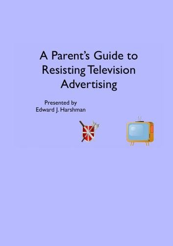 A Parent's Guide to Resisting Advertising