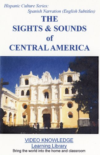 (English subtitles/Spanish Narration)The Sights & Sounds of Central America