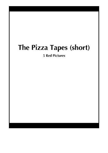 The Pizza Tapes (short)