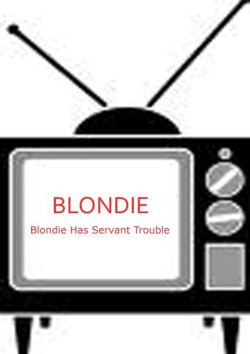 Blondie Has Servant Trouble - Blondie