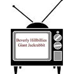 Giant Jackrabbit - Beverly Hillbillies