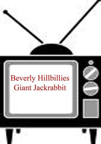 Giant Jackrabbit - Beverly Hillbillies