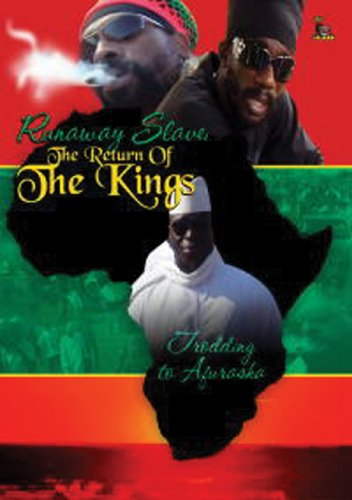 Runaway Slave: Return of the Kings