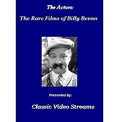 The Actors: Rare Films Of Billy Bevan