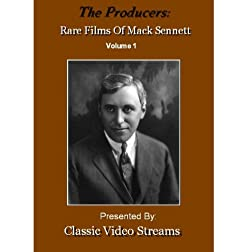 The Producers: Rare Films Of Mack Sennett Vol.1