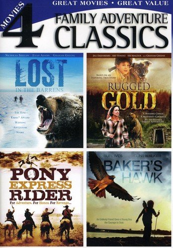 Classic Family Adventures: Lost in the Barrens / Baker's Hawk / Rugged Gold / Pony Express Rider