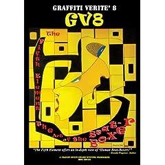 GRAFFITI VERITE' 8 (GV8) THE FIFTH ELEMENT: The Art of the Beat-Boxer