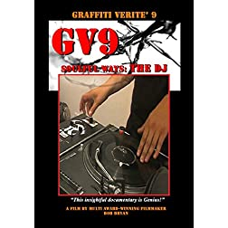 GRAFFITI VERITE' 9 (GV9) SOULFUL WAYS: The DJ