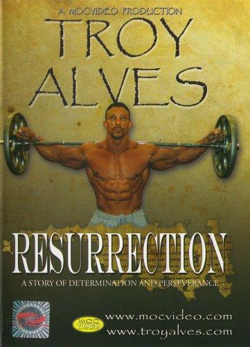 Troy Alves: Resurrection Bodybuilding