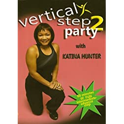 Katina Hunter: Vertical Step Party 2 Fitness