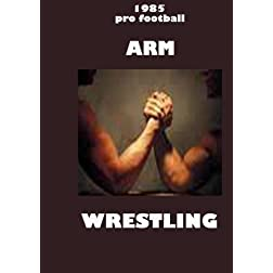 1985 Pro Football Arm Wrestling
