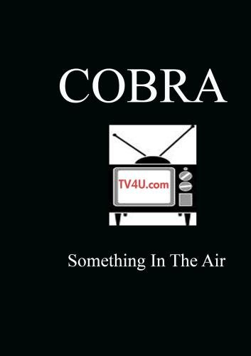 Something In The Air - Cobra