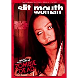 Slit Mouth Woman & Zombi Dead Double Feature